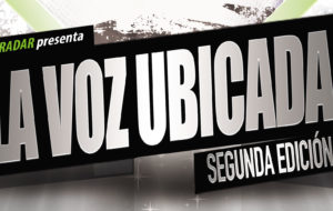 RADAR PRESENTA A LOS FINALISTAS DE LA VOZ UBICADA, SEGUNDA EDICIÓN